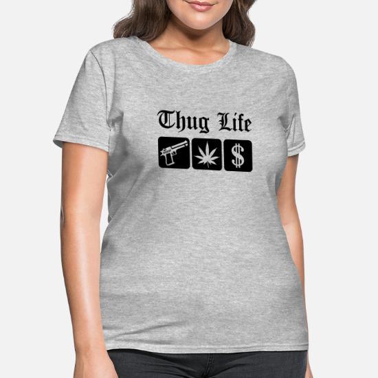 b09b05e9e1c6 Guns Weed Cash Thug Life Women s T-Shirt