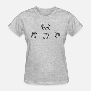 Nips Cat Nips - Women's T-Shirt