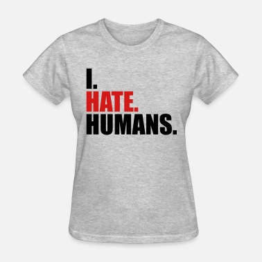 Fuck Humanity cool logo humans text sticker fuck you fuck off ro - Women's T-Shirt