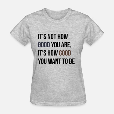 Shop Motivational Inspirational Quotes TShirts Online Spreadshirt Magnificent Encouraging Quotes For Women