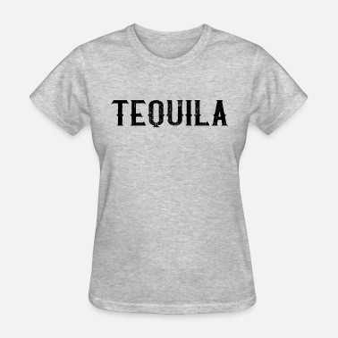 Tequila Texting TEQUILA - Women's T-Shirt