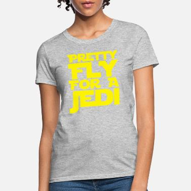 Fly Pretty Fly For A Jedi - Women's T-Shirt