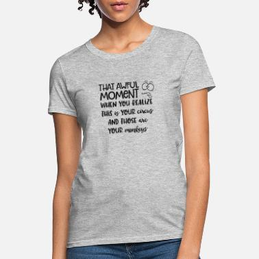 Awe That Awful Moment T-shirt - Women's T-Shirt