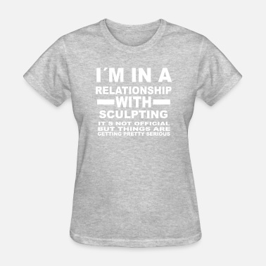 Be Sculpting relationship with SCULPTING - Women's T-Shirt