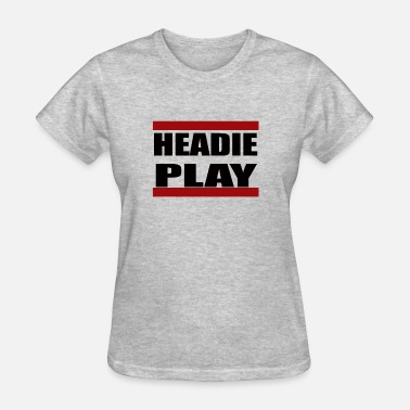 Heady headie play - Women's T-Shirt