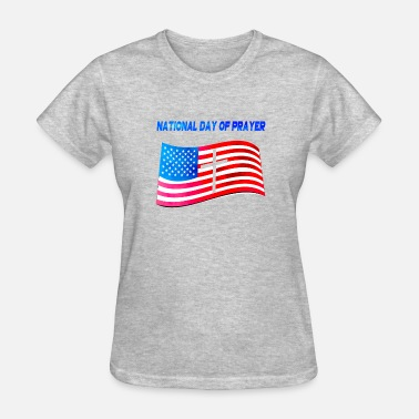 National Board Apparel for National Day Of Prayer National Day Of - Women's T-Shirt