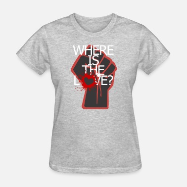 The Black Eyed Peas Where is the Love ? - Women's T-Shirt