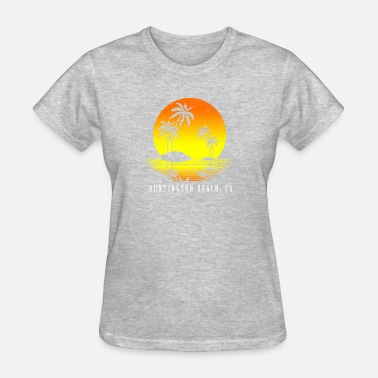 Huntington Huntington Beach California - Women's T-Shirt