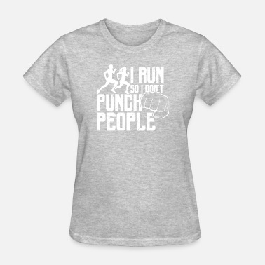 9d44f1162 Funny Running Shirt I Run So I Don't Punch People Women's 3/4-Sleeve ...