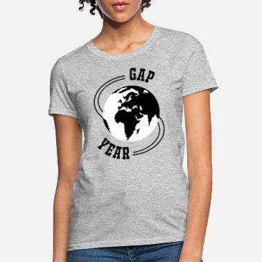 Year Gap Year - Women's T-Shirt
