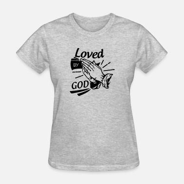 Letter To God Loved By God (Black Letters) - Women's T-Shirt