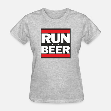 Will Run For Beer Will Run For Beer - Women's T-Shirt
