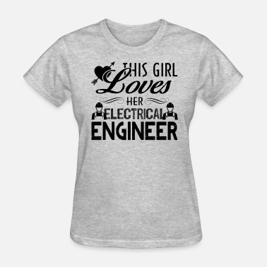 Electrical Engineer Girl This Girl Love Her Electrical Engineer Shirt - Women's T-Shirt