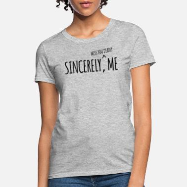 Dear Sincerely, Me - Dear Evan Hansen - Women's T-Shirt