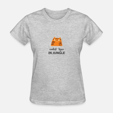Jungle Tiger Coolest Tiger in Jungle - Women's T-Shirt
