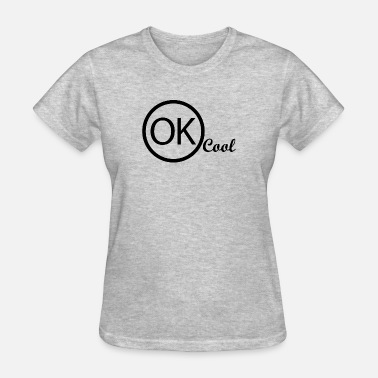Rap Star German Rap-Hit Ok Cool - Women's T-Shirt