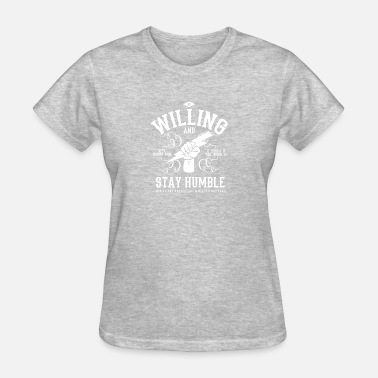 Anonymous Be Willing and Stay Humble - Miracle Tee - Women's T-Shirt