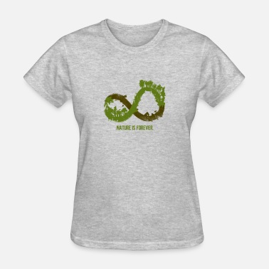 Forever Infinity nature is forever infinity tree - Women's T-Shirt