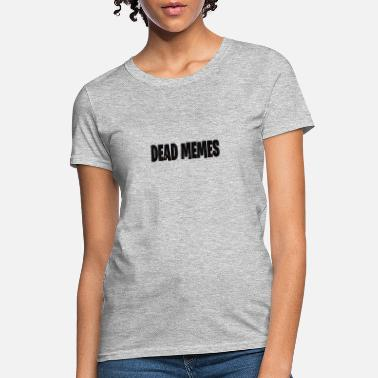 a25963a1d Women's Jersey T-Shirt. Dead Meme. from $34.49. Dead Meme dead meme galaxy  - Women's ...