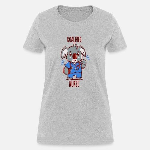 cf23e5720 Koalified Nurse by Ariel Store | Spreadshirt