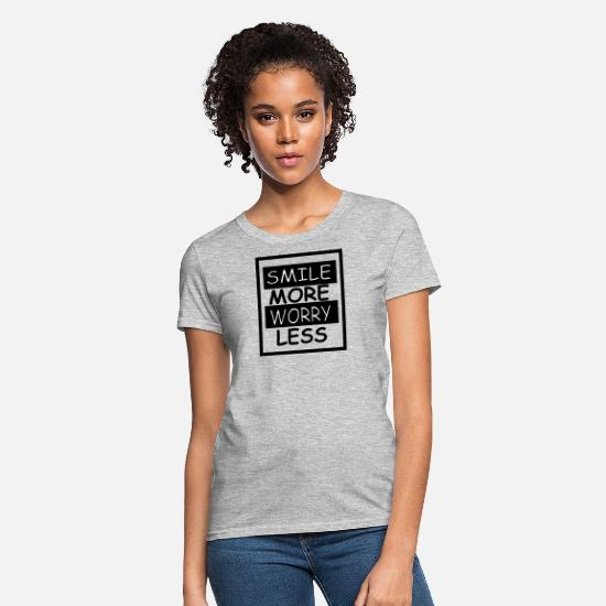 Worry T-Shirts - Smile more worry less - Women's T-Shirt heather gray