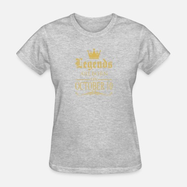 10 October Legends are born on October 10 - Women's T-Shirt