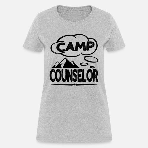 186222d0ae6 Proud Camp Counselor Shirt Women s T-Shirt