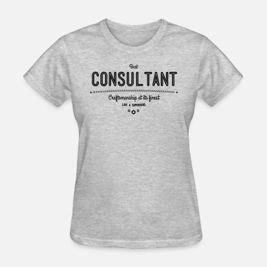 Accounting Clerk best consultant - craftsmanship at its finest - Women's T-Shirt