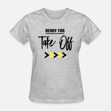 Taxiway Ready for take off - Women's T-Shirt
