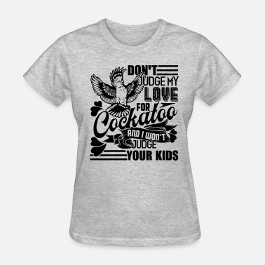 Cockatoo Love Cockatoo - Women's T-Shirt