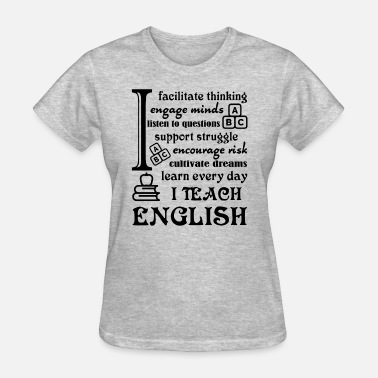 English Teacher Shirt - Women's T-Shirt