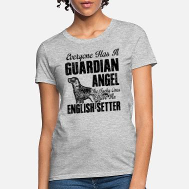 Guardian English Setter Guardian Angel Shirt - Women's T-Shirt
