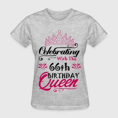 Celebrating With The 66th Birthday Queen - Women's T-Shirt