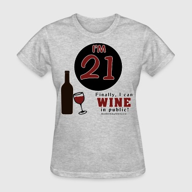 21st B-Day Wine in Public - Women's T-Shirt
