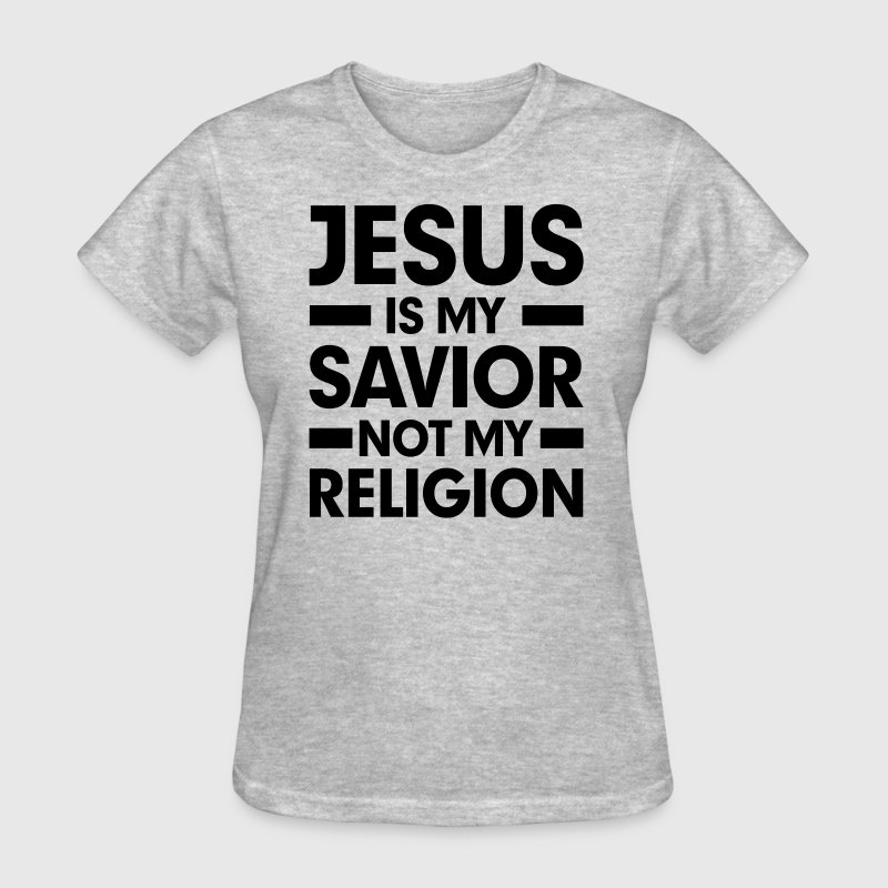 Jesus is my Savior Not My Religion Christian Cross - Women's T-Shirt