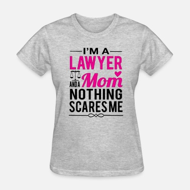 Mom Is A Lawyer Lawyer Mom - Women's T-Shirt