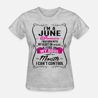 Born In June JUNE  WOMAN - Women's T-Shirt