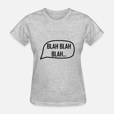Foreign Word Word Bubble Blah - Women's T-Shirt