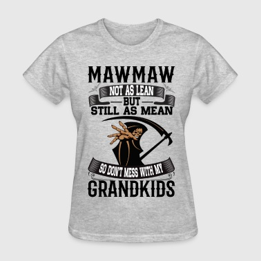 Mawmaw - Women's T-Shirt