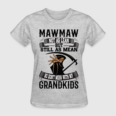 Gift For Mawmaw Mawmaw - Women's T-Shirt