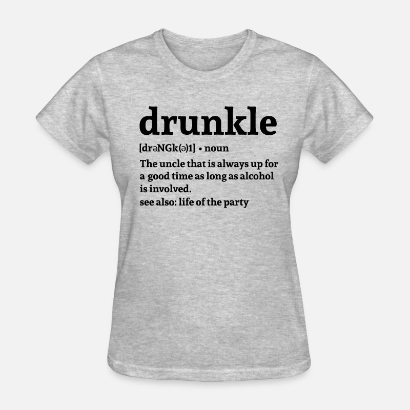Drink T-Shirts - Drunkle - Women's T-Shirt heather gray