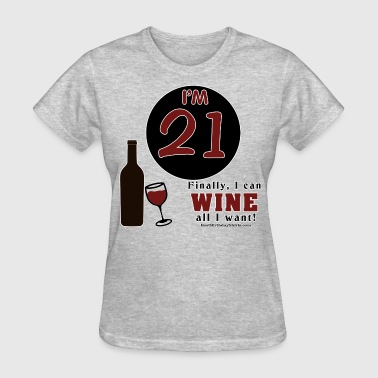 21st Birthday Wine - Women's T-Shirt