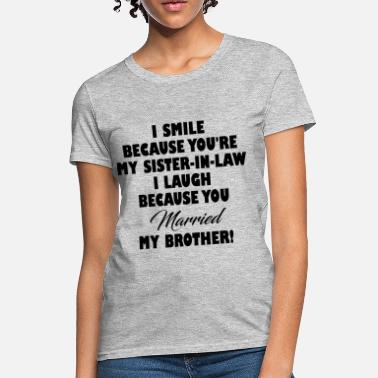 e54b0857 Sister In-law SISTER IN LAW FUNNY - Women's T-