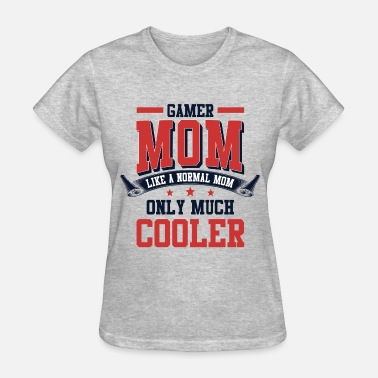 Gamer Mom Gamer Mom - Women's T-Shirt