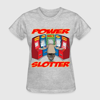 Slot Machine THE POWER SLOTTER WITH TEXT - Women's T-Shirt