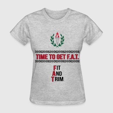 Fitness Slogan - Women's T-Shirt