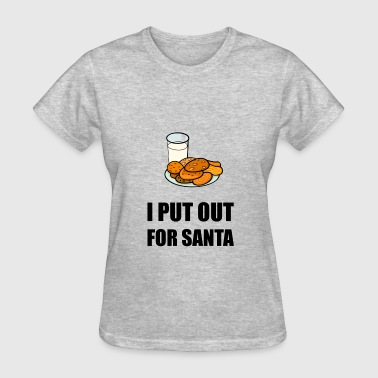 Put Out For Santa Cookies - Women's T-Shirt