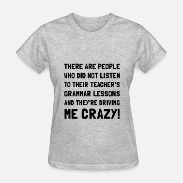 Grammar Jokes There Their Grammar Teach - Women's T-Shirt