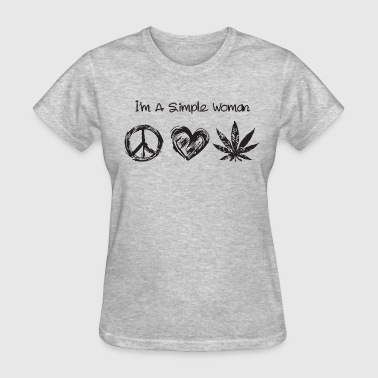 Hippie Weed I'm a simple woman hippie love weed - Women's T-Shirt