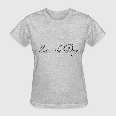 Seizing Seize the Day - Women's T-Shirt